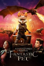 Adventures of Rufus: The Fantastic Pet