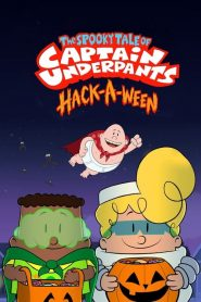 The Spooky Tale of Captain Underpants Hack-a-ween