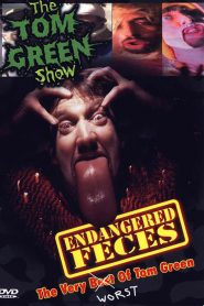Endangered Feces – The Very Worst of The Tom Green Show (2000)