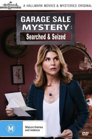 Garage Sale Mysteries: Searched & Seized (2020)