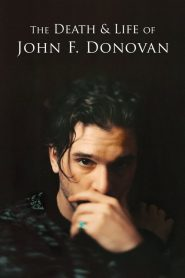 The Death & Life of John F. Donovan (2019)