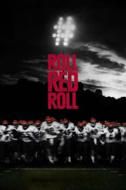 Roll Red Roll (2019)