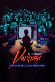 In Search of Darkness: A Journey Into Iconic '80s Horror (2019)