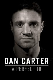Dan Carter: A Perfect 10 (2019)