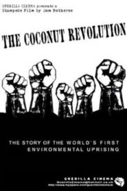 The Coconut Revolution (2000)