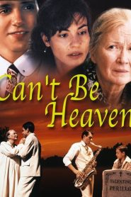 Can't Be Heaven (2000)