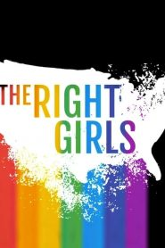 The Right Girls (2020)