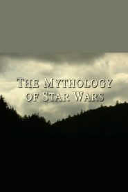 The Mythology of Star Wars (2000)