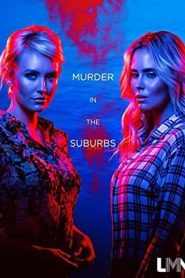 Murder in the Suburbs (2020)