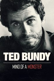 Ted Bundy: Mind of a Monster (2019)