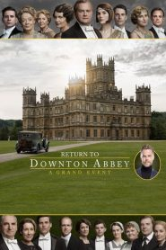 Return to Downton Abbey: A Grand Event (2019)
