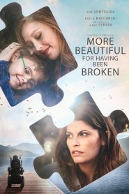 More Beautiful for Having Been Broken (2019)
