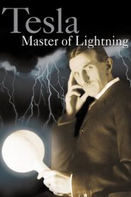 Tesla: Master of Lightning (2000)