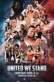 iMPACT Wrestling: United We Stand (2019)