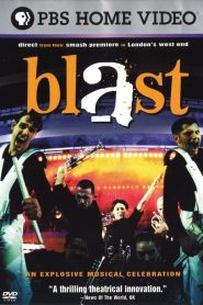 Blast! An Explosive Musical Celebration (2000)