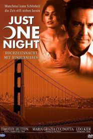 Just One Night (2000)