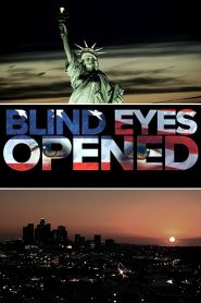 Blind Eyes Opened (2020)