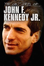 The Last Days of JFK Jr. (2019)
