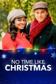 No Time Like Christmas (2019)