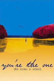 You're the one (una historia de entonces) (2000)