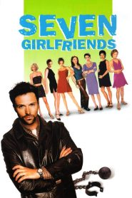 Seven Girlfriends (2000)