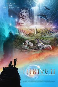 Thrive II: This is What it Takes (2020)