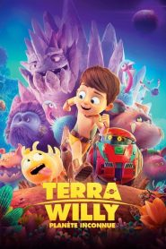 Terra Willy, planète inconnue (2019)
