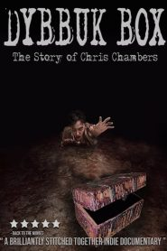 Dybbuk Box: True Story of Chris Chambers (2019)