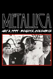 Metallica: Live in Bogotá, Colombia – May 2, 1999 (2020)