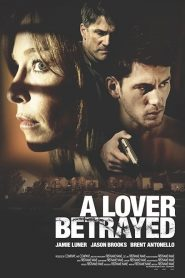 A Lover Betrayed (2019)