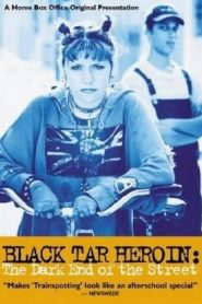 Black Tar Heroin: The Dark End of the Street (2000)