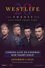 Westlife: The Twenty Tour Live from Croke Park (2019)