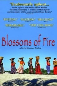 Blossoms of Fire (2000)