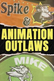Animation Outlaws (2019)