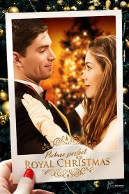 Picture Perfect Royal Christmas (2019)