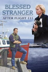 Blessed Stranger: After Flight 111 (2000)