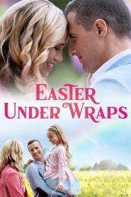 Easter Under Wraps (2019)