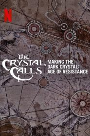 The Crystal Calls – Making The Dark Crystal: Age of Resistance (2019)