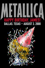 Metallica: Live in Dallas, Texas – August 3, 2000 (2020)