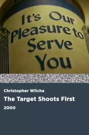 The Target Shoots First (2000)