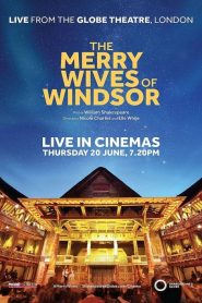 The Merry Wives of Windsor: Live from Shakespeare's Globe (2019)