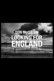 Don McCullin: Looking for England (2019)