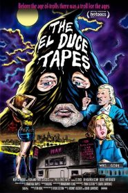 The El Duce Tapes (2019)
