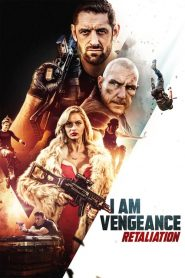 I Am Vengeance: Retaliation (2020)