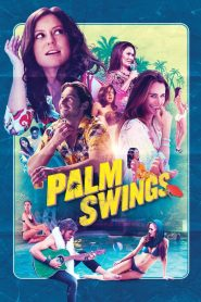 Palm Swings (2019)