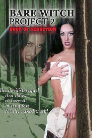 Erotic Witch Project 2: Book of Seduction (2000)