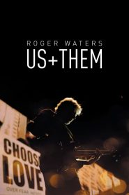 Roger Waters: Us + Them (2019)