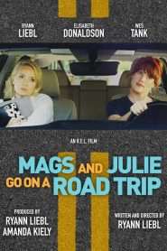 Mags and Julie Go on a Road Trip (2020)