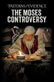 Patterns of Evidence: The Moses Controversy (2019)