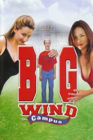Big Wind on Campus (2000)
